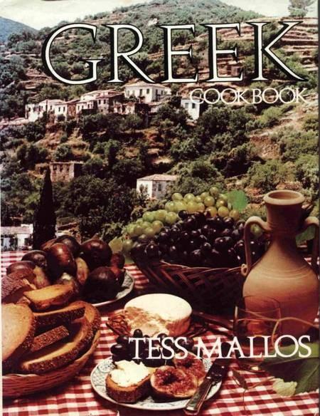 Greek Cookbook. Tess Mallos, (nee, Anastasia Calopades). - Tess Mallos, Greek Cookbook