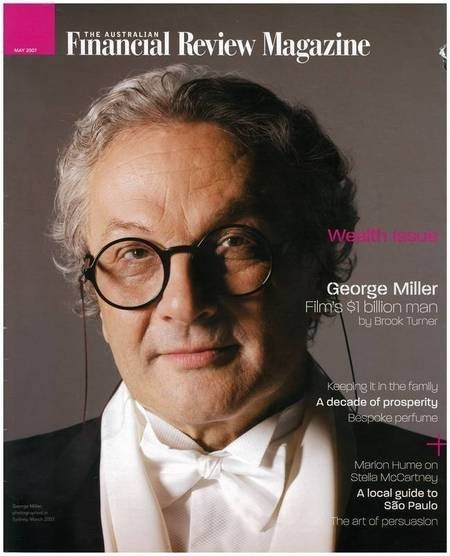George Miller. Front Cover. Australian Financial Review Magazine. May 2007.