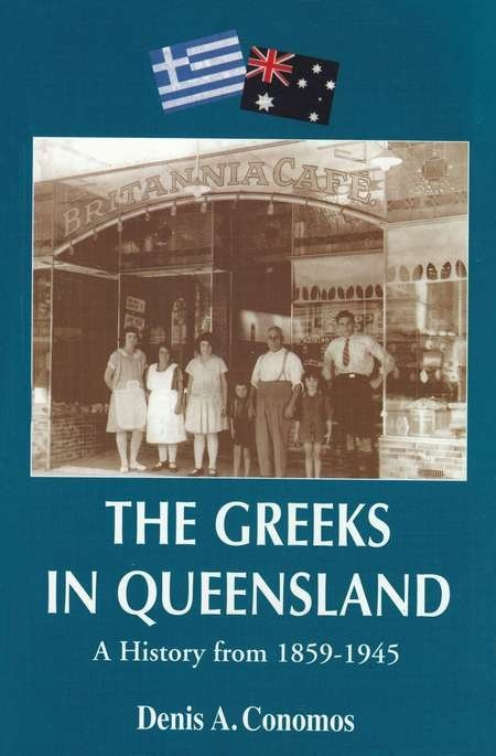The Greeks in Queensland - Conomos Qld small