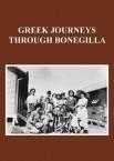 Greek Journeys Through Bonegilla